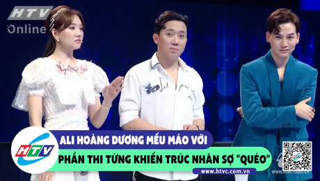 """Xem Show CLIP HÀI Ali Hoàng Dương mếu máo với phần thi từng khiến Trúc Nhân sợ """"quéo"""" HD Online."""